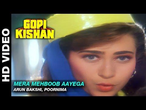 Mera Mehboob Aayega  - Gopi Kishan | Arun Bakshi, Poornima | Sunil Shetty & Karishma Kapoor