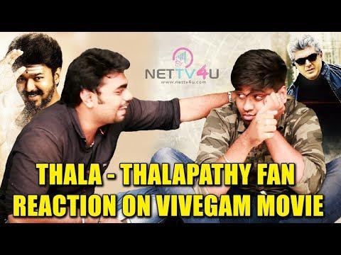Thalapathy Vijay Fans Reaction On Vivegam Movie | Thala Fans Vs Thalapathy Fans | Funny : Part #4