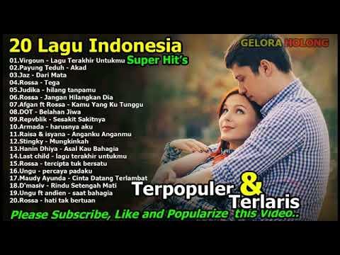 20 Lagu Indonesia Terbaru 2017 Virgoun, Payung Teduh, Repvblik, Armada Terlaris 100%Enak Di Dengar