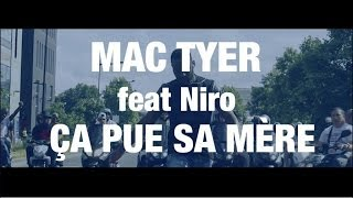 Mac Tyer Ft. Niro - Ça pue sa mère [Clip Officiel]