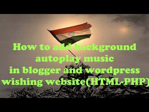 how to add background autoplay music in blogger and WordPress #wishing website (HTML - PHP)