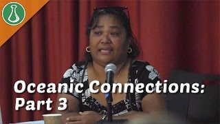 Oceanic Connections and Change: Part 3 - Innocenta Sound-Kikku