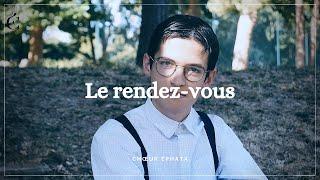 #2 - Le Rendez-vous