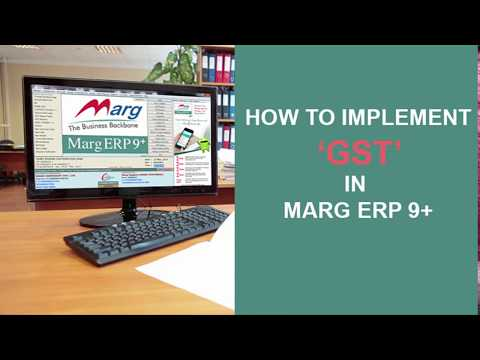 """GST (Goods and Services Tax) Implementation in Marg Tutorial """"Marg Software"""""""