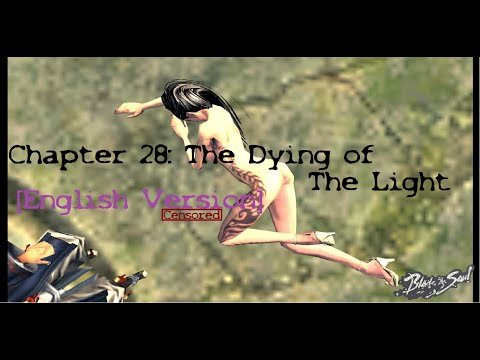 blade-and-soul-|-chapter-28:-the-dying-of-the-light-|-[english-version-subtitle]