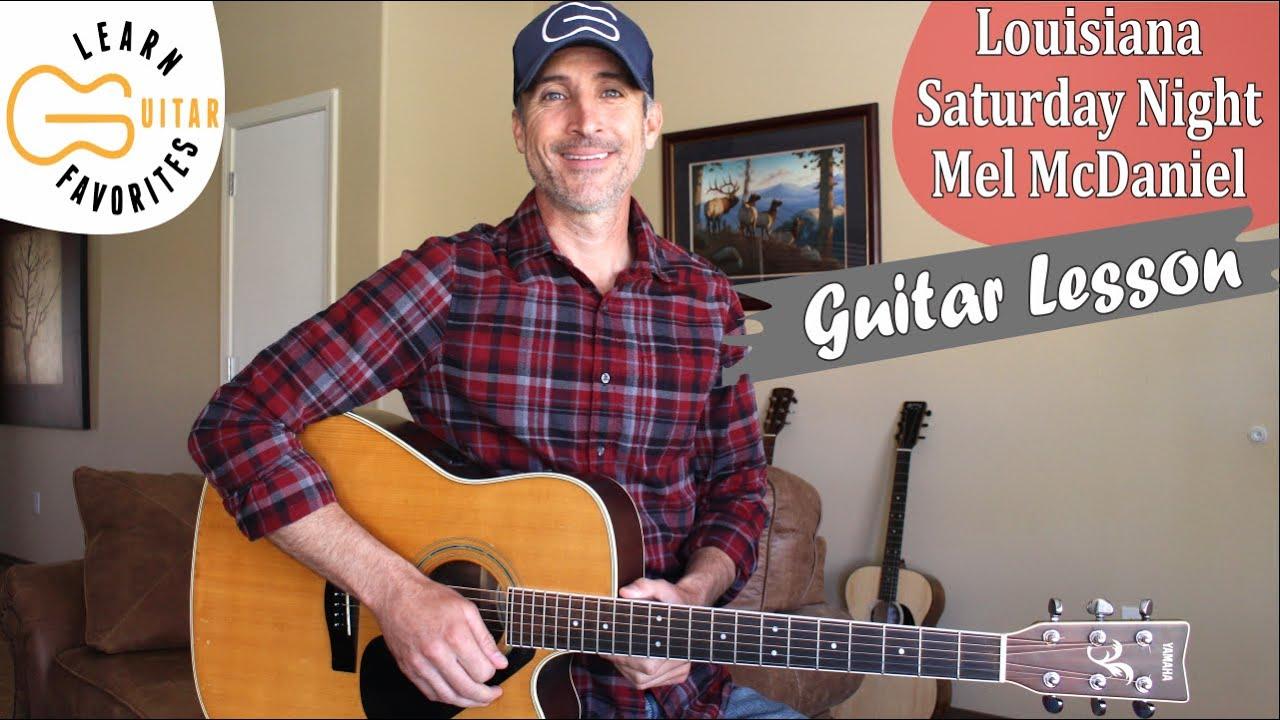 Louisiana Saturday Night   Mel McDaniel   Guitar Tutorial