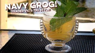 Navy Grog | How to Drink