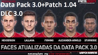 PES 2017 |how to Download + install Data pack 3.0 (DLC 3.0) +Crack 1.04 |New faces + FIX