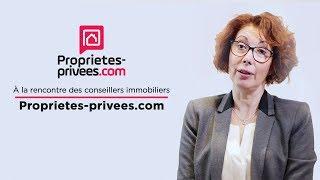 A la rencontre des conseillers immobiliers Proprietes-privees.com - Episode 5