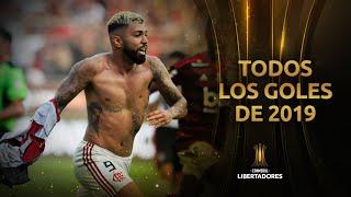 TODOS los GOLES de la CONMEBOL LIBERTADORES 2019