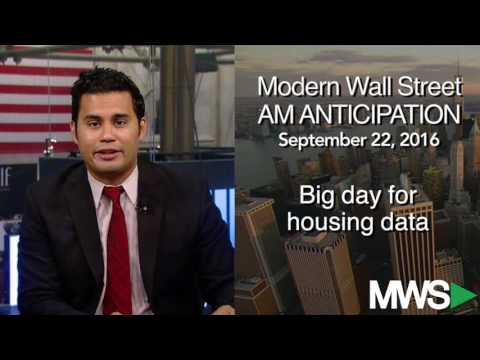Modern Wall Street AM Anticipation: September 22, 2016