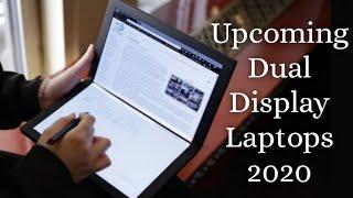Upcoming Dual Display Laptops in 2020 - 2021