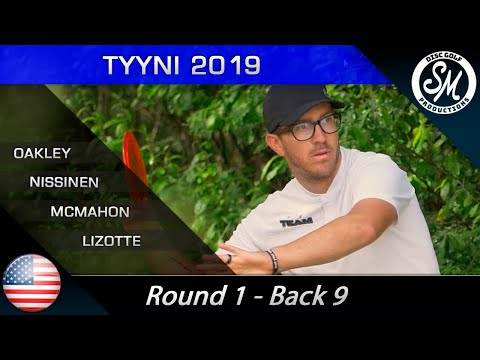 Tyyni 2019 | Round 1 Back 9 | Oakley, Nissinen, McMahon, Lizotte