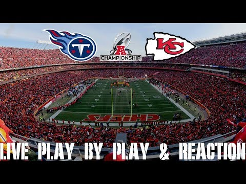 AFC Championship Titans Vs Chiefs Live Play By Play & Reaction