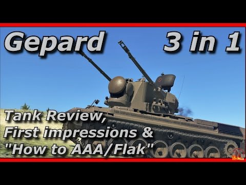 War Thunder || FlakPanzer I Gepard - Review & How To AAA