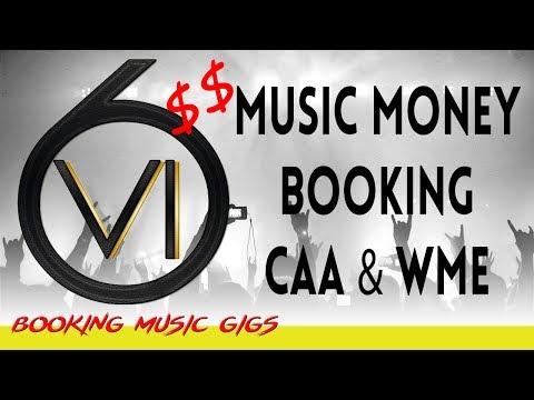 CAA & WME Music, Money, Booking!