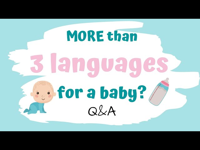Tips for Raising Multilingual Babies in More Than Three Languages
