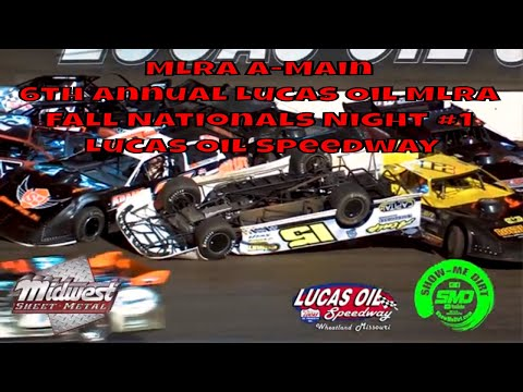 $3000 to win MLRA A-Main 6th Annual Lucas Oil MLRA Fall Nationals  Night #1 2019 Lucas Oil Speedway