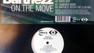 Barthezz - On The Move (Original Mix)