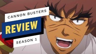 Netflix's Cannon Busters Season 1 Review