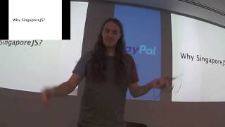 Opening Address - SingaporeJS
