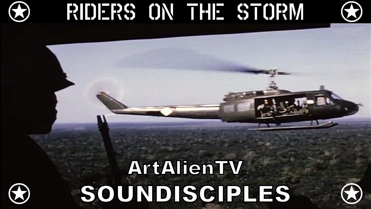 The Doors Riders On The Storm Soundisciples Version Vietnam War