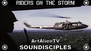 "The Doors: ""Riders on the Storm"" (Soundisciples version) Vietnam War Footage. ArtAlienTV 1080p"