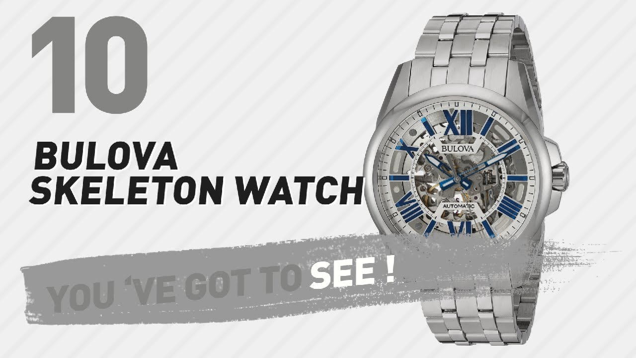 2c2644d17 Top 10 Bulova Skeleton Watch // New & Popular 2017 - YouTube