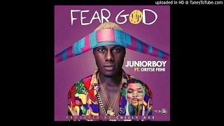 JUNIOR BOY FT ORITSE FEMI - FEAR GOD