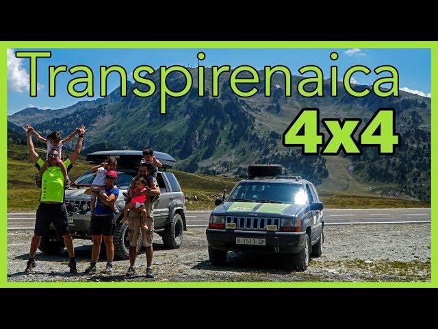 Transpirenaica OFFROAD | RUTA 4x4 😄