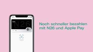 N26 und Apple Pay in Deutschland—Schneller bezahlen