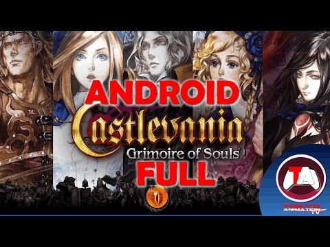 #1_94 CASTLEVANIA GRIMOIRE OF SOULS - ANDROID - DESCARGA FULL