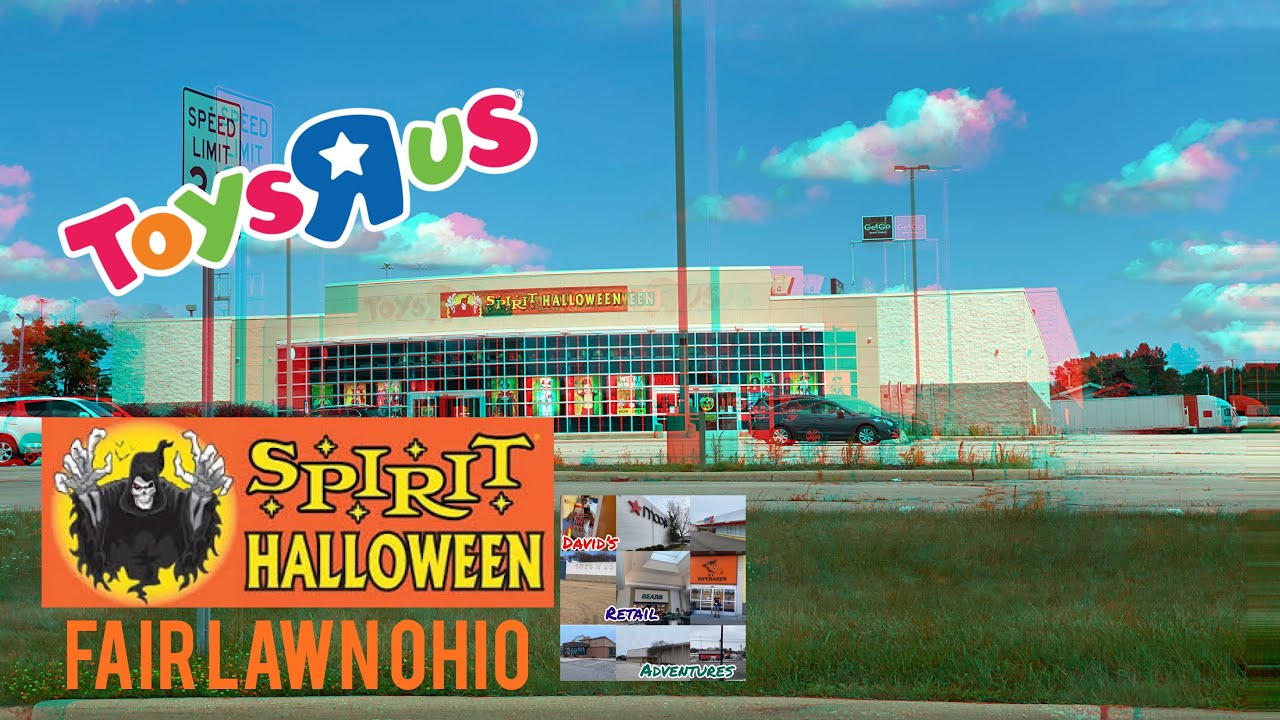 Spirit Halloween In The Abandoned Toys R Us Fairlawn Ohio Youtube