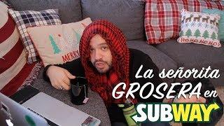 La señorita GROSERA en Subway // gwabir