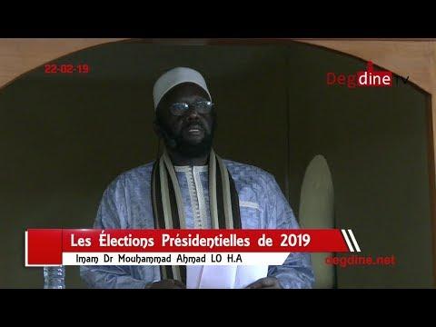 Khoutbah 22-02-19: Les Élections Présidentielles 2019 || Dr Mouhammad Ahmad LO H.A