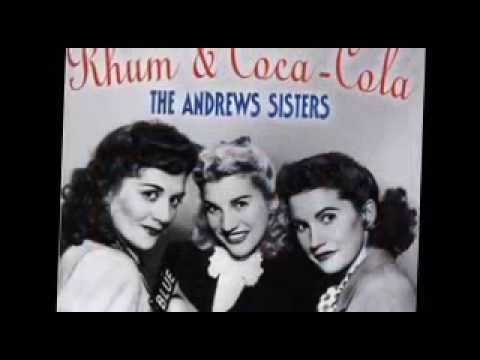The Andrew's Sisters - Rum And Coca Cola