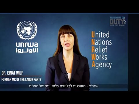 Dr  Einat Wilf -  UNRWA explained