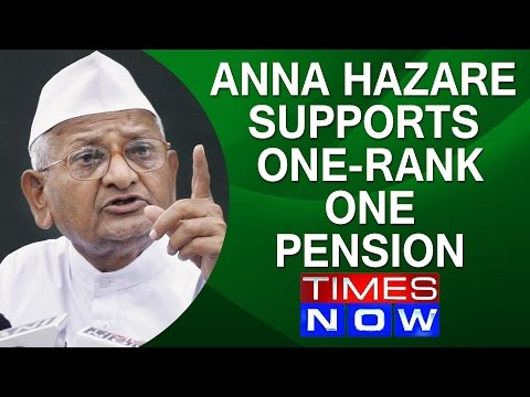 Anna Hazare Lends Full Support To One-Rank-One-Pension