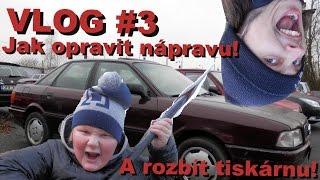 Rednecks - Vlog #3 Jak opravit nápravu a rozbít tiskárnu !