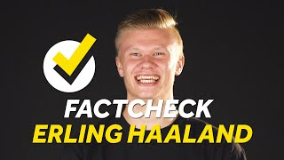 Erling Haaland Factcheck | Truth About Champions League Music, Hat-Trick Balls, Rapping And More