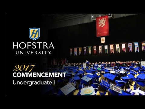 2017 Undergraduate Commencement I - Hofstra University