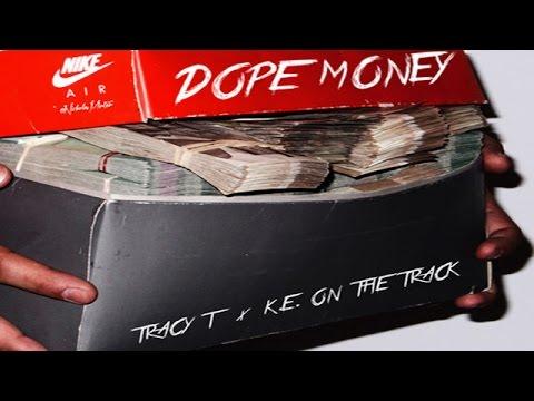 Tracy-T - Dope Money