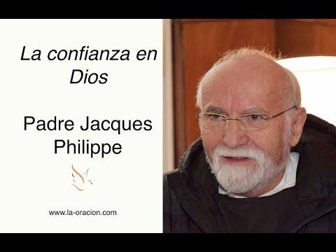 La confianza en Dios, por el Padre Jacques Philippe