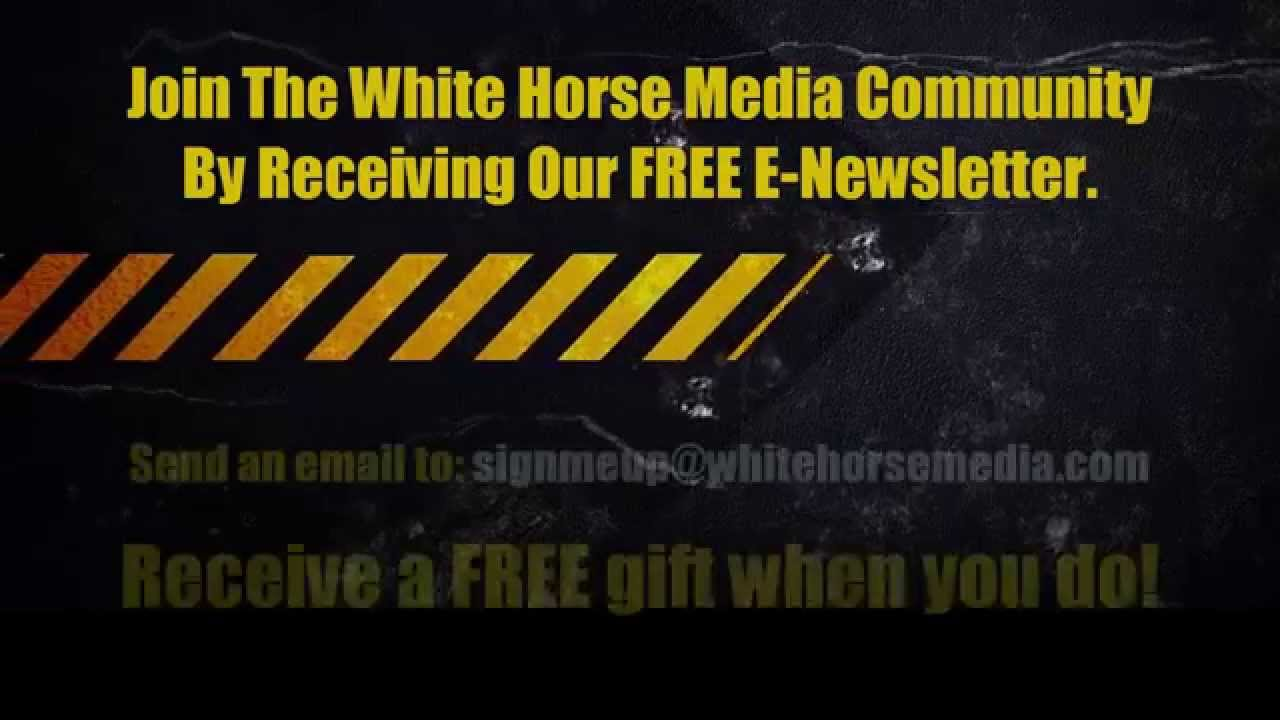 White Horse Report - #2: FREE Gift When You Sign Up For Our E-Newsletter