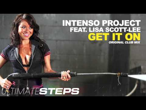 Intenso Project (featuring Lisa Scott-Lee) - Get it on (Original Club Mix)