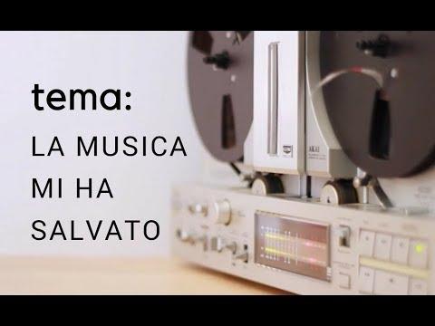 TEMA: LA MUSICA MI HA SALVATO