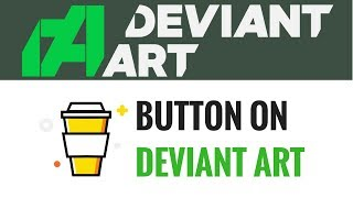 Adding a 'Buy Me A Coffee' button on your DeviantArt to Make Money thumbnail
