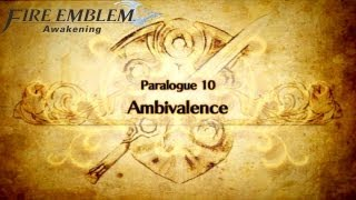 Fire Emblem: Awakening - Paralogue 10: Ambivalence (Hard/Casual)