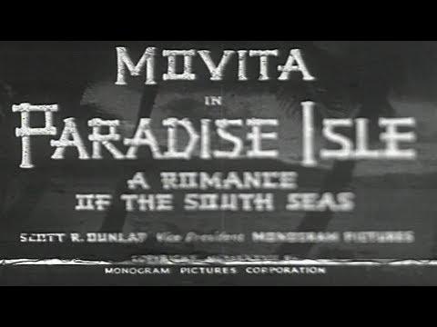 Paradise Isle 1937  Orlando Eastwood Films