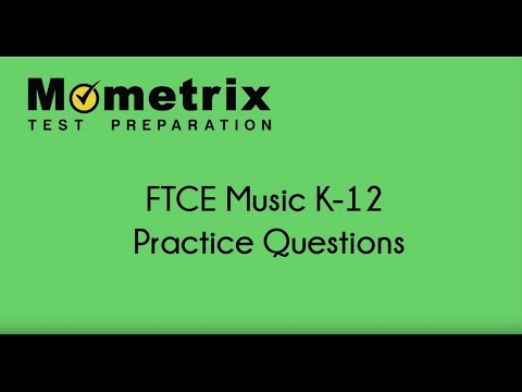 Free FTCE Music K–12 (028) Practice Questions